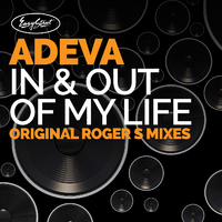 Adeva - In & Out of My Life - Roger S Remixes