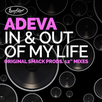 Adeva - In & Out of My Life - Original Extended Mixes