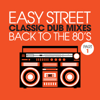 Easy Street Collectors Series - Classic Dub Mixes - Back to the '80's - Various Artists