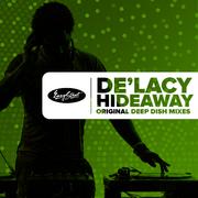De' Lacy - Hideaway - Original Deep Dish & Blaze Mixes