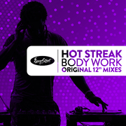 Hot Streak - Body Work - Original Extended Mixes