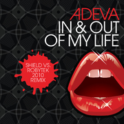 Adeva - In & Out of My Life  - Shield vs. Robytek Remixes